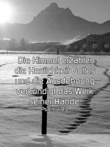 Berg- Die Himmel erzählen -Psalm 19,3-5 -Christine Danzer - go 4 jesus