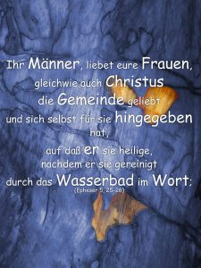Holz- Epheser 5, 25-26 - Christine Danzer - go_4_jesus