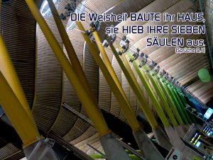 Flughafen Madrid - Bibelzitat Sprüche 9,1 -Die Weisheit baute ihr Haus - Christine Danzer - go 4 jesus
