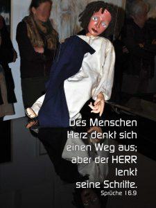 Marionette - Sprüche 16,9 - Des Menschen Herz denkt sich einen Weg aus aber der lenkt-Christine Danzer - go 4 jesus