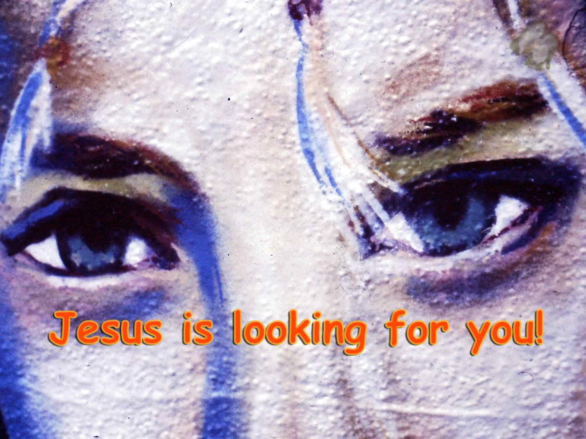 Jesus is looking for you - Foto: Christine Danzer - go 4 jesus