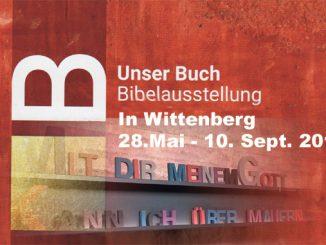 Unser Buch -Wittenberg- Bibelausstellung - Christine Danzer