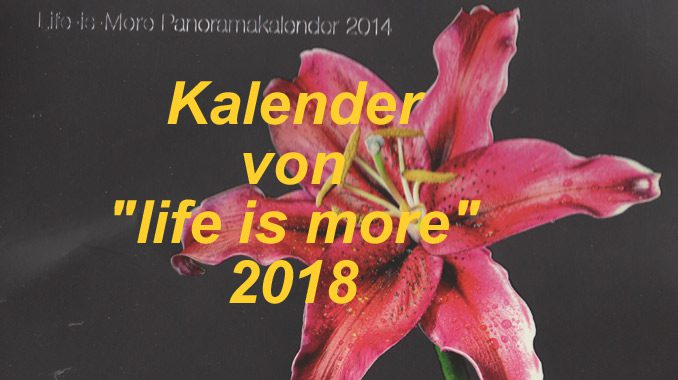 Evangelisationskalender 2018 - life is more - go 4 jesus