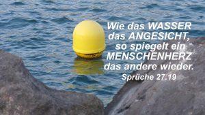 Boje im Wasser- Sprüche 27, 19- Bibel - Christine Danzer - go 4 jesus