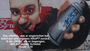 Sprayer- Graffiti - Psalm 7,16 -Bibel - Christine Danzer - go 4 jesus - Bild mit Bibelzitat