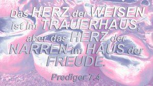 Z ehen- Prediger 7,4 - Bibel - Christine Danzer - go4jesus - Bild mit Bibelzitat