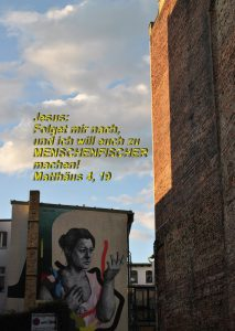 graffiti_Wittenberg _Matthäus 4,19 - Bibel -_jesus _bibel_Christine Danzer