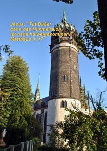 Kirchturm Schlosskirche - Wittenberg - Christine Danzer - go 4 jesus -Matthäus 4,17 - Bibel