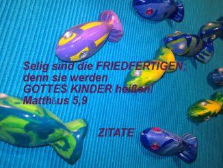Zitate - Fische - Mt 5, 9 - Selig sind die Friedfertigen....go_4_jesus - Christine Danzer - bibel