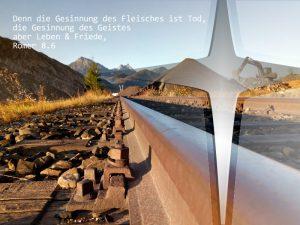 Bahnschiene- Foto: Christine Danzer - go 4 Jesus - Bibelzitat - Bibelspruche - Bibel - Jesus
