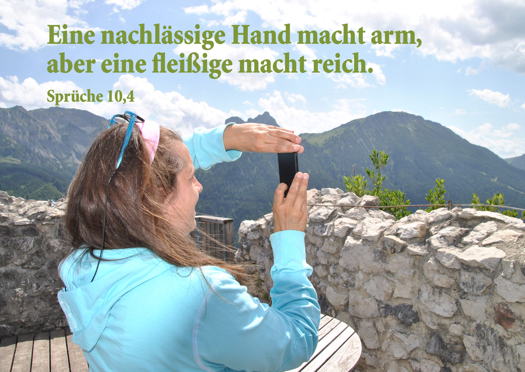Bibelzitat für jeden Tag, Sprüche 10,4, Bibelzitat, Foto: Christine Danzer, go 4 Jesus