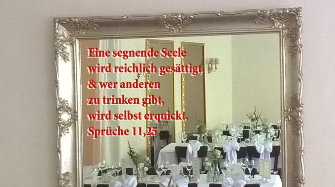 Sprüche 11, 25- Spiegel, Foto: Christine Danzer, go 4 Jesus, Bibelzitat