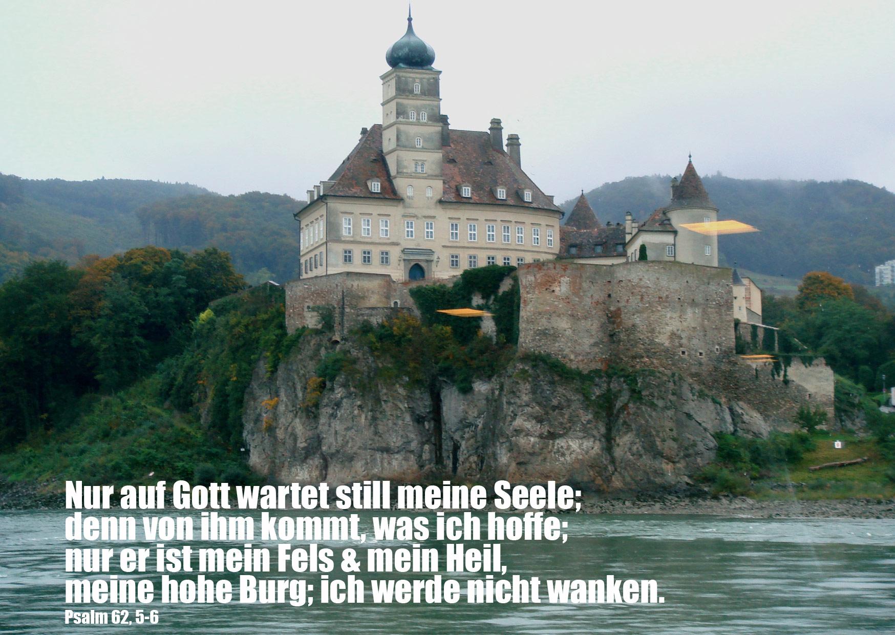 Bibelzitat, Psalm 62,5, Burg, Foto: Walter Danzer, Jesus, Bibel, go 4 Jesus