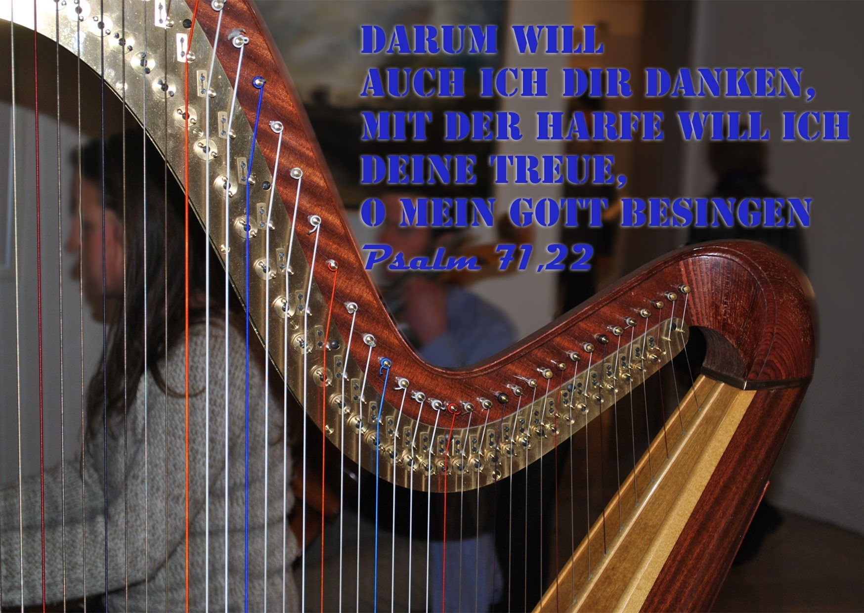 Bibelzitat, Harfe, Psalm 71,22, Foto: Christine Danzer, Jesus, Bibel