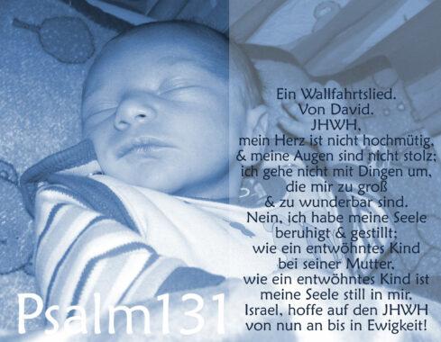 Bibel, Baby, Psalm 131, Foto: Christine Danzer, go 4 Jesus