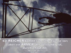 Schaukel- Ein Reicher kommt sich selbst weise vor; aber ein Armer, der verständig ist, durchschaut ihn. - Christine Danzer - go4jesus