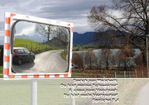 Verkehrsspiegel- Forgensee- Bibelzitat Sprüche 7,4 - Christine Danzer - go 4 jesus