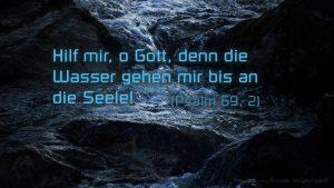 Wasser - Psalm 69,2-- Bibel - Fabian Will- go4jesus -2
