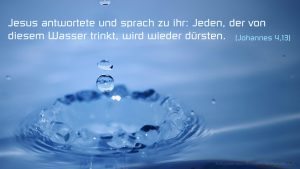 Wassertropfen Johannes 4,13 - Fabian Will - go 4 Jesus
