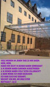 Bibelzitat,Ausgrabungen am Lutherhaus - Wittenberg - go 4 Jesus - Jesus lehrte - Bibel- Christine Danzer - go 4 jesus